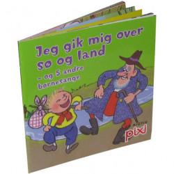 Jeg gik mig over sø og land - og 5 andre børnesange - Pixi bog - Carlsen